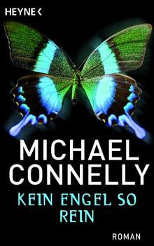 Kein Engel so rein - Michael Connelly