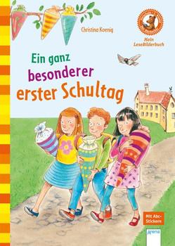 Ein ganz besonderer erster Schultag. Der Bücherbär: Mein LeseBilderbuch:  - Christina Koenig  [Gebundene Ausgabe]