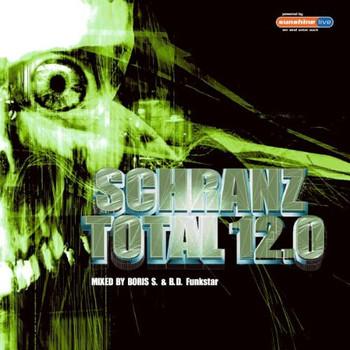 Various - Schranz Total 12.0