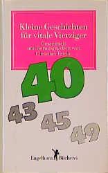 Kleine Geschichten für vitale Vierziger - Christian Fricke