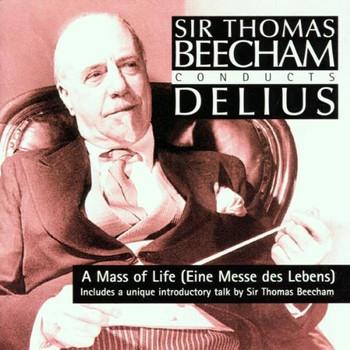 Thomas Beecham - A Mass of Life