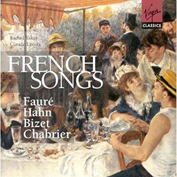 Rachel Yakar & Claude Eavoix - French Songs: Fauré, Hahn, Bizet, Chabrier