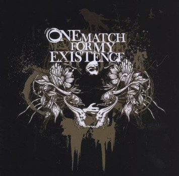One Match for My Existence - Self Titled Ep