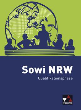 Sowi NRW / Qualifikationsphase: Unterrichtswerk für Sozialwissenschaften - Baumann, Johannes
