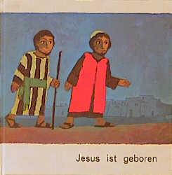 Was uns die Bibel erzählt, Jesus ist geboren
