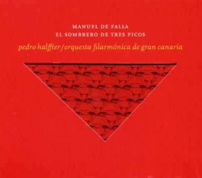 Pedro Halffter - El Sombrero de Tres Picos