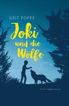 Joki und die Wölfe - Grit Poppe  [Gebundene Ausgabe]