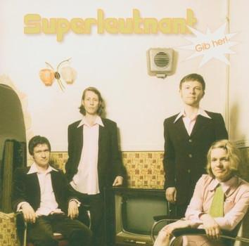 Superleutnant - Gib Her