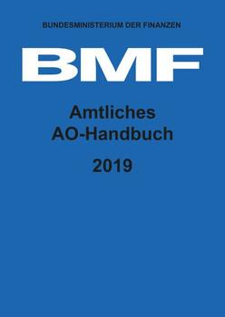 Amtliches AO-Handbuch 2019 [Gebundene Ausgabe]