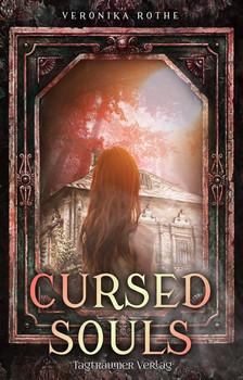 Cursed Souls - Veronika Rothe  [Taschenbuch]
