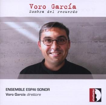 Voro Garcia - Sombra Del Recuerdo