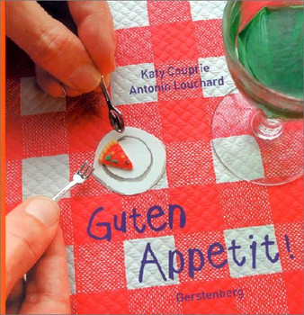 Guten Appetit! - Katy Couprie