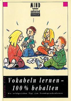 Vokabeln lernen, 100 % behalten. Klassen 5 - 10. Schülerbuch: Die erfolgreichen Tipps zum Fremdsprachenlernen