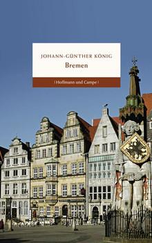 Bremen - Johann Günther König  [Gebundene Ausgabe]