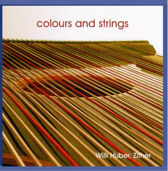 Willi Huber - Colours and Strings