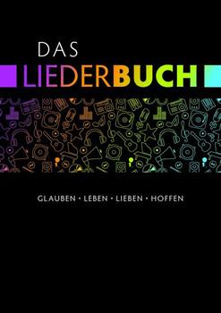 Das Liederbuch - Glauben, Leben, Lieben, Hoffen - Gottfried Heinzmann
