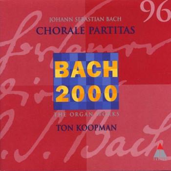 Ton Koopman - Partite Diverse u.a. BWV 76