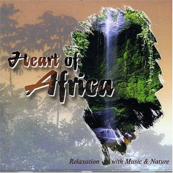 Naturklänge - Heart of Africa