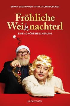 Fröhliche Weihnachterl. Eine schöne Bescherung - Fritz Schindlecker  [Gebundene Ausgabe]