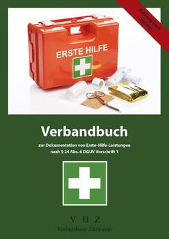 Verbandbuch zur Dokumentation von Erste-Hilfe-Leistungen. nach § 24 Abs. 6 DGUV Vorschrift 1 - Jörg Zitzmann  [Taschenbuch]