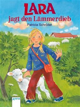 Lara jagt den Lämmerdieb - Patricia Schröder