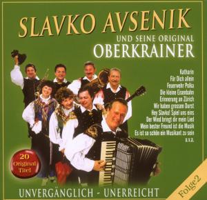 Slavko und Seine Original Oberkrainer Avsenik - Unvergänglich-Unerreicht,Folge 2