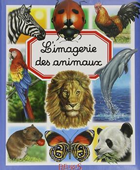 L'imagerie des animaux - Beaumont, Emilie