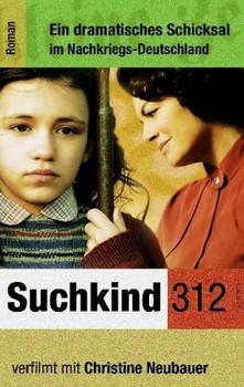 Suchkind 312 - Hans-Ulrich Horster