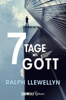 7 Tage mit Gott - Ralph Llewellyn  [Taschenbuch]