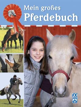 Mein großes Pferdebuch - Toni Webber