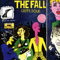 Fall,The - Grotesque [Re-Release Digipack]