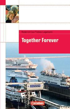 Cornelsen English Library. Für den Englischunterricht in der Sekundarstufe I. Fiction: Together Forever - Roderick Cox
