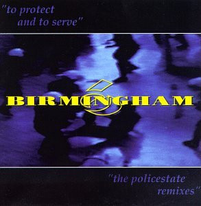 Birmingham 6 - To Protect and to Serve