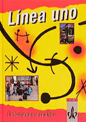 Linea uno, Schülerbuch: Estudiando espanol. Lehrwerk für den Spanischunterricht als 2. oder 3. Fremdsprache - Javier Navarro Gonzalez