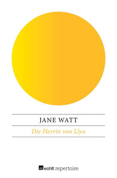 Die Herrin von Llyn - Jane Watt  [Taschenbuch]