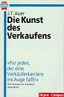 Die Kunst des Verkaufens. - Jean T. Auer