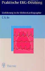 Praktische EKG- Deutung. Einführung in die Elektrokardiographie - Cook-Sup So