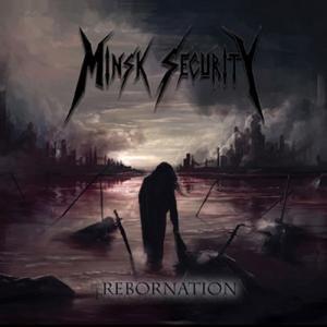Minsk Security - Rebornation