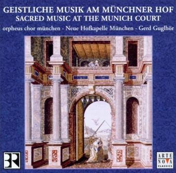 Gerd Guglhör - Geistl.Musik am Münchner Hof
