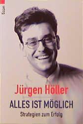 Alles ist möglich - Jürgen Höller