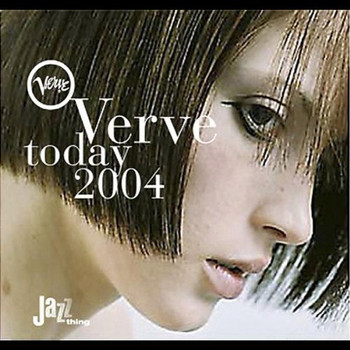 Various - Verve Today 2004
