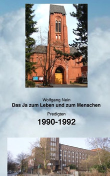 Das Ja zum Leben und zum Menschen, Band 9. Predigten 1990-1992 - Wolfgang Nein [Taschenbuch]