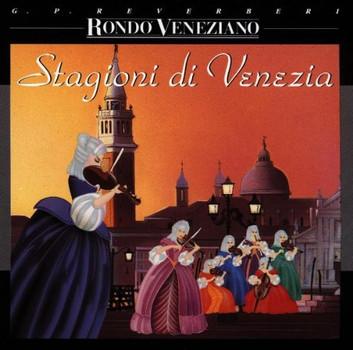 Rondo Veneziano - Stagioni di Venezia