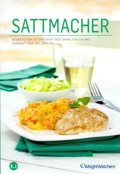 Weight Watchers: Sattmacher - Rezepte für Sattmacher-Tage ohne Zählen und ProPoints® Tage mit zählen [Broschiert, 1. Auflage 2014]