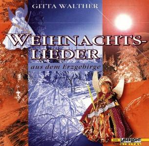 Erzgebirgische Weihnachtslieder.Gitta Walther Weihnachtslieder Erzgebirge