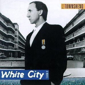 Townshend Pete - White City-a Novel