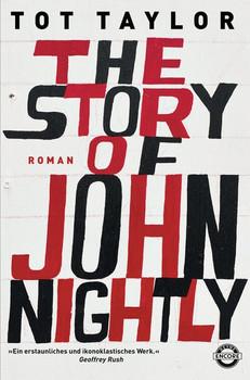 The Story of John Nightly. Roman - Tot Taylor  [Gebundene Ausgabe]