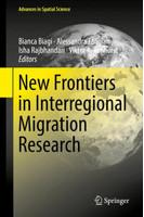 New Frontiers in Interregional Migration Research [Gebundene Ausgabe]