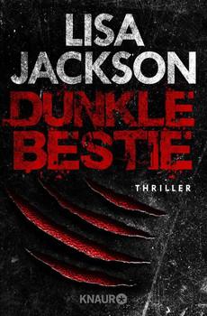 Dunkle Bestie. Thriller - Lisa Jackson  [Taschenbuch]
