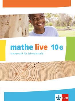 mathe live / Schülerbuch 10 (G-Kurs). Ausgabe N, W und S ab 2014 [Gebundene Ausgabe]